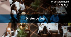 Diretor de Loja - Lisboa