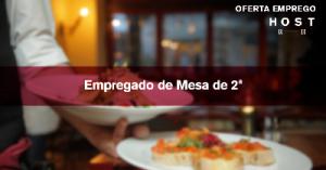 Empregado de Mesa de 2ª - Lisboa