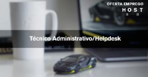 Técnico Administrativo / Helpdesk - Póvoa Stº Adrião